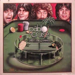 LP  Pablo Cruise – Part Of The Game 1979 USA (sealed)
